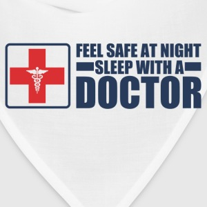 Feel Safe at night sleep with a doctor - Bandana