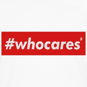 AD whocares T-Shirts - Men's Premium Long Sleeve T-Shirt