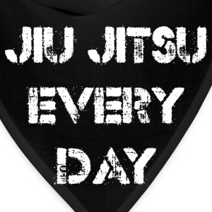 Jiu Jitsu Every Day T-Shirts - Bandana
