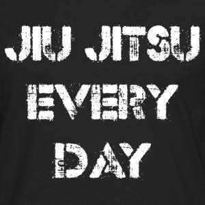 Jiu Jitsu Every Day T-Shirts - Men's Premium Long Sleeve T-Shirt