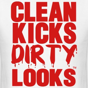 CLEAN KICKS DIRTY LOOKS - Men's T-Shirt