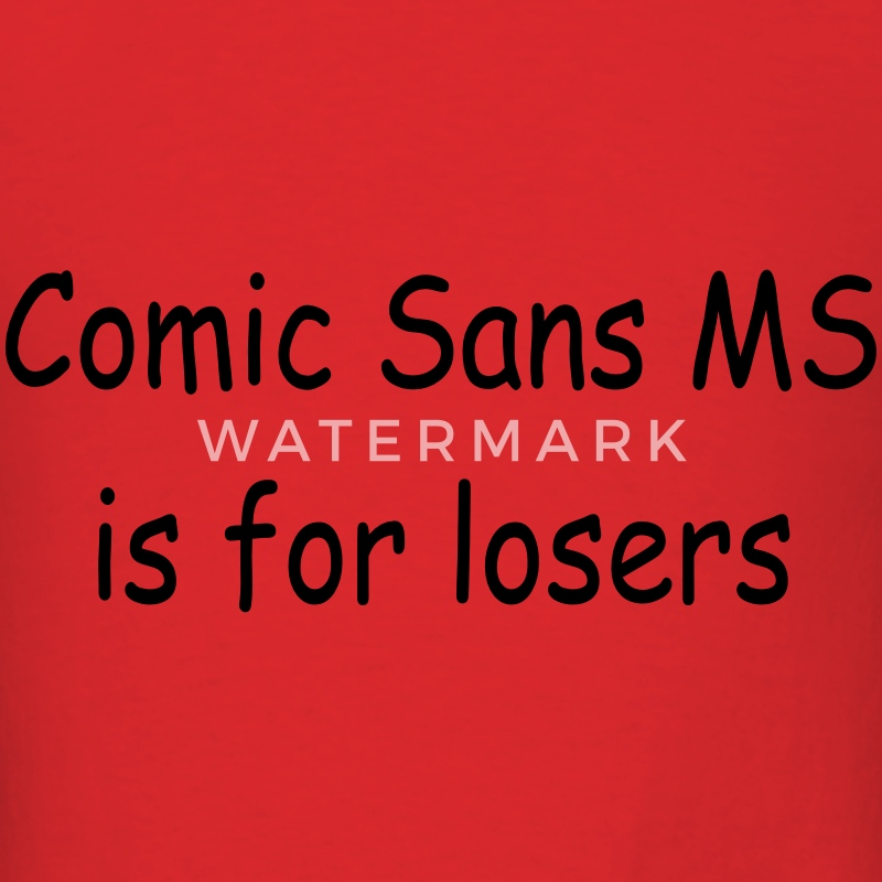 Comic Sans MS font - Men's T-Shirt