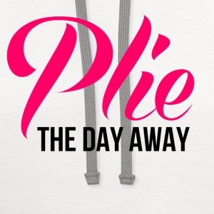 plie_the_day_away Women's T-Shirts - Contrast Hoodie