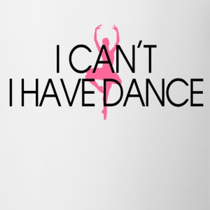 i_cant_i_have_dance Women's T-Shirts - Coffee/Tea Mug