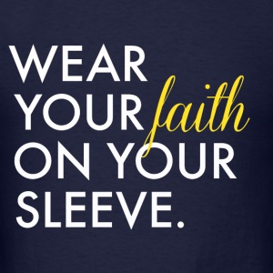 Wear Your Faith on Your Sleeve Men's Hooded Sweats - Men's T-Shirt