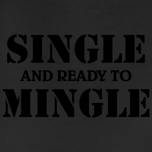 Single and ready to mingle T-Shirts - Leggings