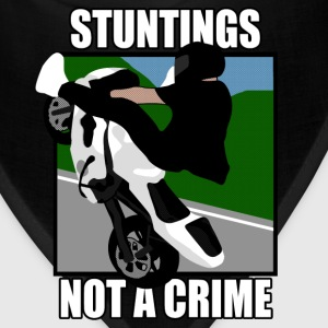 Stuntings not a Crime T-Shirts - Bandana