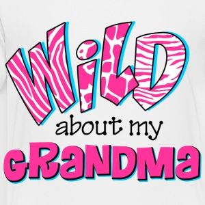 Wild About Grandma Kids' Shirts - Toddler Premium T-Shirt
