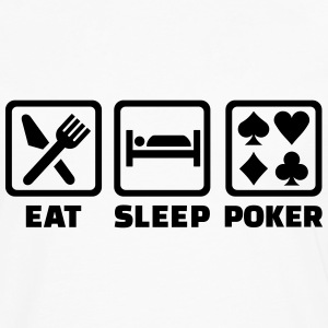 Eat Sleep Poker T-Shirts - Men's Premium Long Sleeve T-Shirt