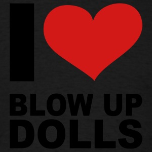 I Love Blow Up Dolls, cairaart.com Hoodies - Men's T-Shirt
