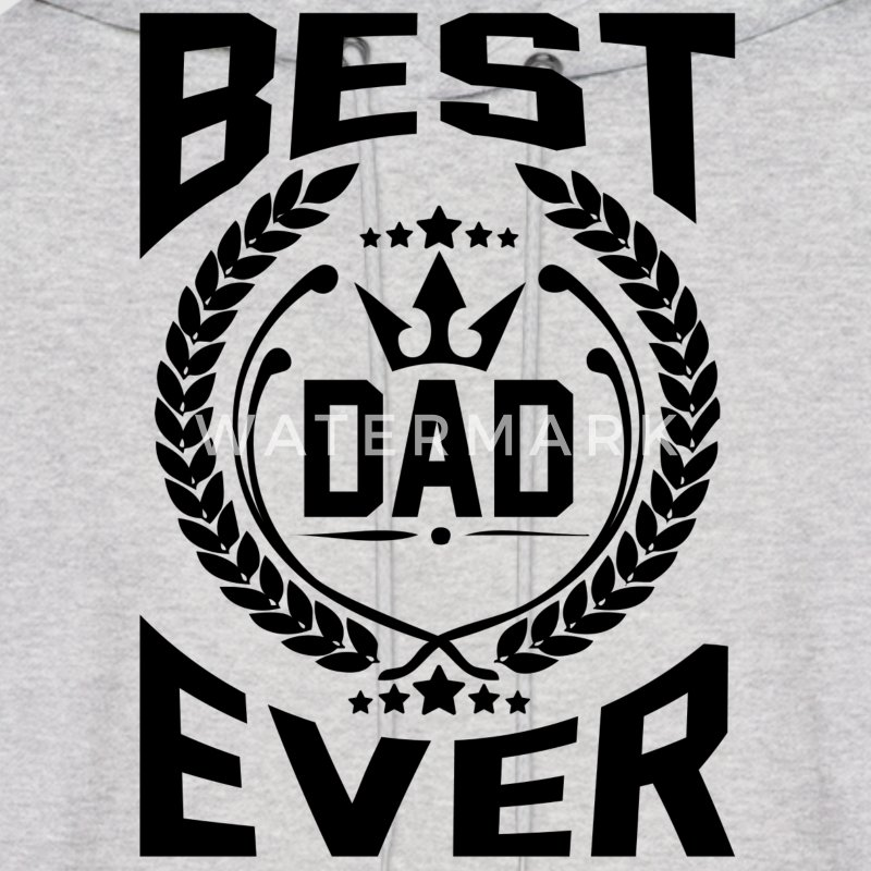 BEST DAD EVER Hoodies - Men's Hoodie