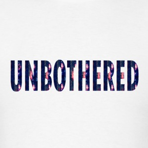 UNBOTHERED-COSMIC Tanks - Men's T-Shirt