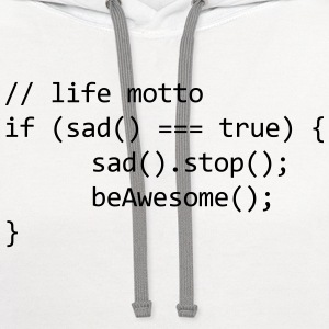 life motto php html code internet Nerd sad stop  Women's T-Shirts - Contrast Hoodie