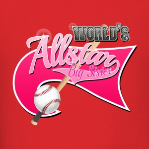 Worlds Allstar Big Sister Baseball Pink park Flag Hoodies - Men's T-Shirt
