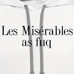 Les miserables as fuq Women's T-Shirts - Contrast Hoodie