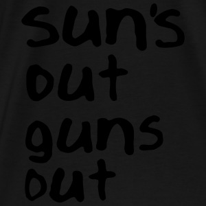 SUN'S OUT GUNS OUT Tanks - Men's Premium T-Shirt