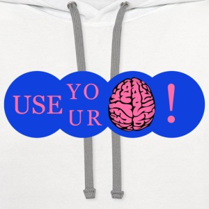 Use your brain! - Contrast Hoodie