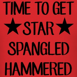 Time To Get Star Spangled Hammered Hoodies - Men's T-Shirt