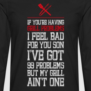 A Grill Ain't One T-Shirts - Men's Premium Long Sleeve T-Shirt