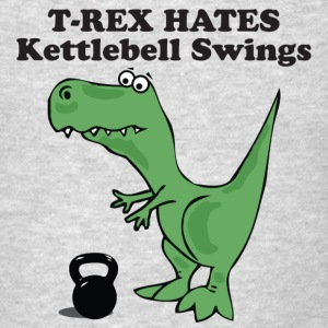 T-Rex Hates Kettlebell Swings - Men's T-Shirt