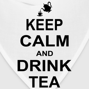 Keep Calm and Drink Tea T-Shirts - Bandana