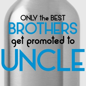 Best Brothers Get Promoted To Uncle T-Shirts - Water Bottle