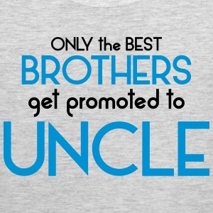Best Brothers Get Promoted To Uncle T-Shirts - Men's Premium Tank