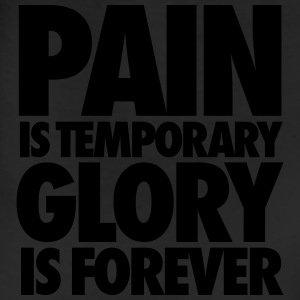 Pain Is Temporary Glory Is Forever Women's T-Shirts - Leggings