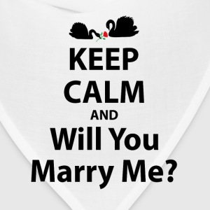 Keep Calm and Will You Marry Me? T-Shirts - Bandana