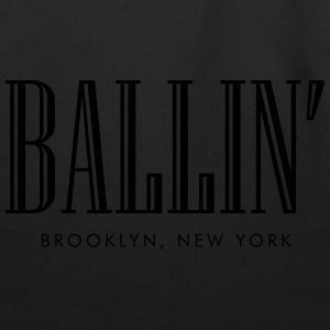 Ballin, brooklyn new york Long Sleeve Shirts - Eco-Friendly Cotton Tote