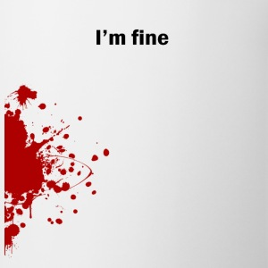 I'm Fine - Coffee/Tea Mug