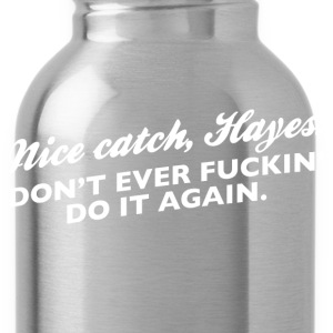 Nice Catch, Hayes - Water Bottle