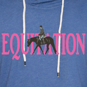 Equitation Women's T-Shirts - Unisex Lightweight Terry Hoodie