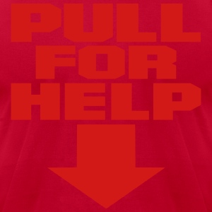 Pull For Help Hoodies - Men's T-Shirt by American Apparel