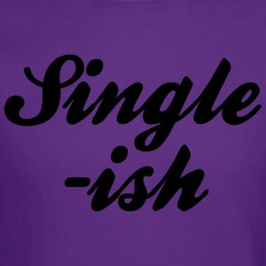 Single-Ish T-Shirts - Crewneck Sweatshirt