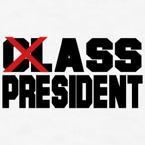 Class President: Ass President Bottles & Mugs - Men's T-Shirt