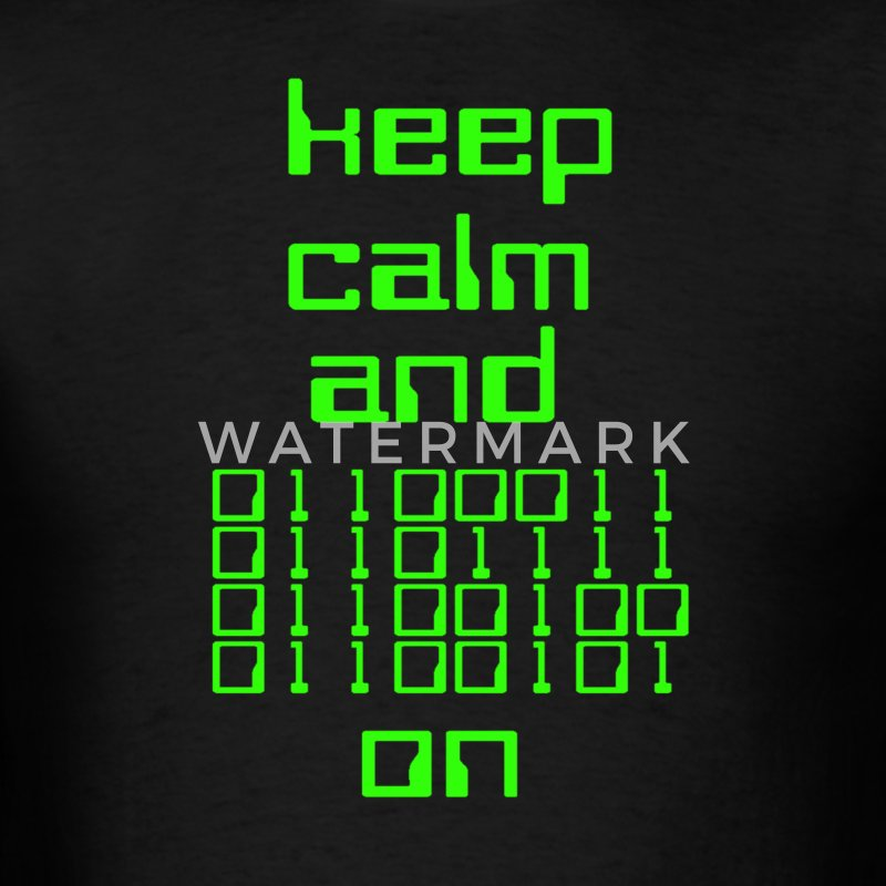 Keep Calm Binary Code T-Shirts - Men's T-Shirt