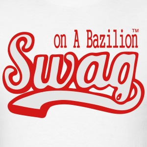 SWAG ON A BAZILION - Men's T-Shirt