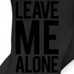 Leave Me Alone T-Shirts - Leggings