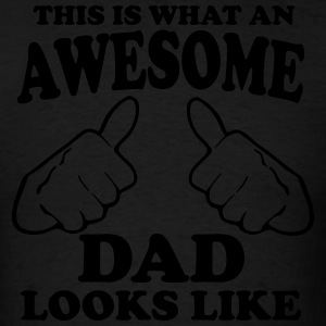 This is What an Awesome Dad Looks Like Hoodies - Men's T-Shirt
