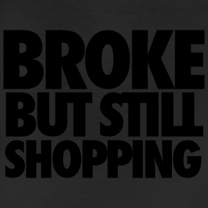Broke But Still Shopping Tanks - Leggings