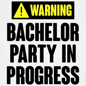 Warning! Bachelor Party In Progress T-Shirts - Adjustable Apron
