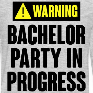 Warning! Bachelor Party In Progress T-Shirts - Men's Premium Long Sleeve T-Shirt