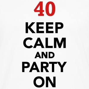 Keep calm 40 Birthday T-Shirts - Men's Premium Long Sleeve T-Shirt