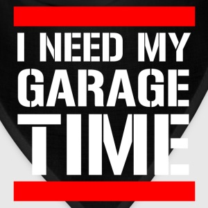 i_need_my_garage_time T-Shirts - Bandana