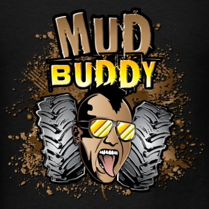 Mud Buddy Long Sleeve Shirts - Men's T-Shirt