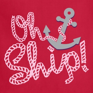 OH SHIP! - Adjustable Apron