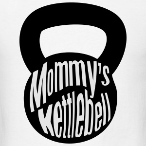Mommy's Kettlebell Baby & Toddler Shirts - Men's T-Shirt