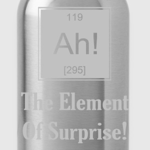 Ah! The Element Of Surprise - Water Bottle