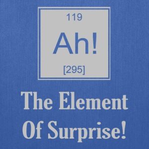 Ah! The Element Of Surprise - Tote Bag